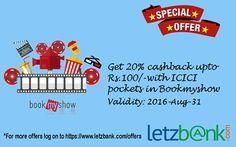 Get 20% cashback with #ICICI #pockets in #bookmyshow only through #Letzbank. #Offer valid till Aug-31-2016 .  For more details visit: https://www.letzbank.com/offers