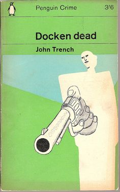 Docken Dead - Penguin book cover by Covers etc, via Flickr