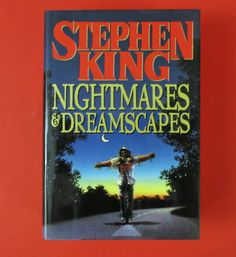 Nightmares & Dreamscapes by Stephen King - Hardcover, Book Club Edition with Dust Jacket