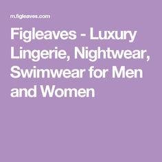 Figleaves - Luxury Lingerie, Nightwear, Swimwear for Men and Women