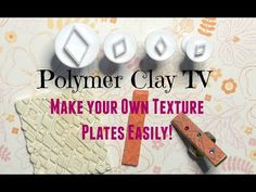 Polymer Clay TV & Polymer Clay Productions: How To Make your own texture plates for polymer clay art and jewelry making