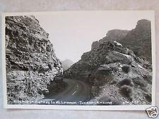 RPPC ARIZONA HITCHCOCK HWY TO MT LEMMON TUCSON, AZ! REAL PHOTO UNPOSTED POSTCARD