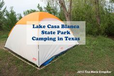 Lake Casa Blanca State Park – Camping in Texas