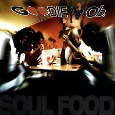 """Today In Hip Hop History – Goodie Mob release their classic gold-selling debut album, """"Soul Food"""""""