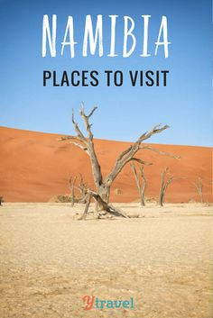 5 of the best places to visit in Namibia, Africa