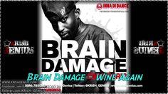 Brain Damage - Wine  Again - February 2014