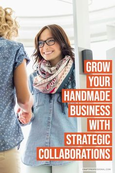 Grow Your Handmade Business with Smart Collaborations - Handmade Everything Craft Business, Creative Business, Business Tips, Business Marketing Strategies, Small Business Marketing, Small Business From Home, Growing Your Business, Easy Crafts To Sell, Business Management