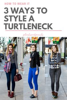 3 ways to style a turtleneck | how to wear a turtleneck in the winter | how to wear a turtleneck for work, weekend or date night | comfortable winter outfit ideas