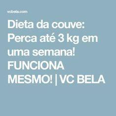 Dieta da couve: Perca até 3 kg em uma semana! FUNCIONA MESMO! | VC BELA
