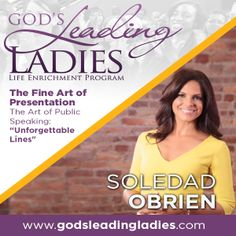 "God's Leading Ladies Life Enrichment Program ""GLL"" is widely celebrated & strategically designed to Empower, Position & Propel women into their Destiny! This program helps transition women from their comfort zones into their divine purpose. Featuring Dynamic Speaker @SoledadObrien teaching ""The Art of Public Speaking: Unforgettable Lines"" For more information visit www.godsleadingladies.com Register Today!"