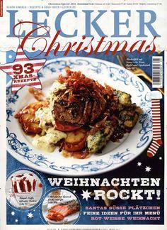 Christmas - Weihnachten rockt! 93 XMAS-Rezepte. Feine Ideen für Ihr Menü. Gefunden in: LECKER Special, Nr. 5/2014