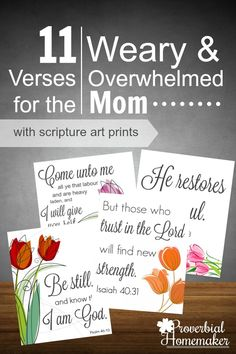 Love these verses and the beautiful scripture printables for the overwhelmed mom! Printable Bible Verses, Scripture Cards, Prayer Cards, Scripture Study, Bible Art, Bible Scriptures, Overwhelmed Mom, Free Bible, Christian Parenting