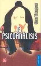 El psicoanálisis / Thompson, C.  http://mezquita.uco.es/record=b1425923~S6*spi