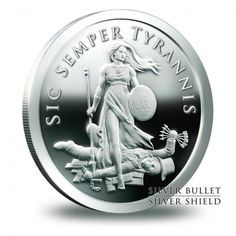 SBSS Sic Semper Tyrannis Proof Silver Coin http://silverandgoldismoney.com/sbss-sic-semper-tyrannis-proof-silver-coin/