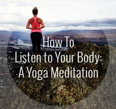 How to listen to your body: a yoga meditation