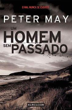 Manta de Histórias: Um Homem Sem Passado de Peter May - Novidade Marca...