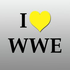 I LOVE WWE! I also hate it at the same time but whatever!