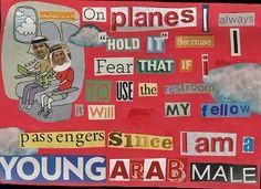 Em aviões, eu sempre seguro, porque tenho medo de se eu usar o banheiro, ele ser meu companheiro de viagem, uma vez que eu sou um jovem árabe.