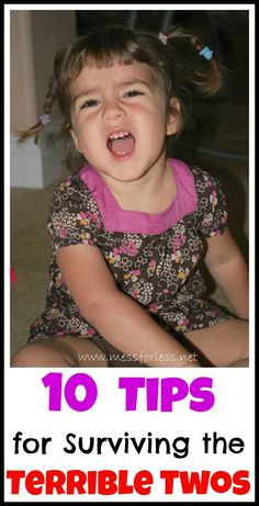10 Tips for Surviving the Terrible Twos - Advice to get through this rough year. #parenting #toddlers.  Having been through the Terrible Twos three times with my kids, I can tell you this is a well thought out resource for parents!