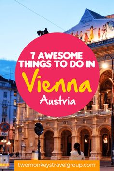 Vienna - A city of culture, history, music and art, with a night life to rival any cities in the world. You'll blown away by all the things to do in Vienna!