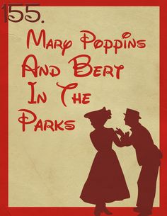 The Magic Awaits (155: Mary Poppins and Bert in the Parks)