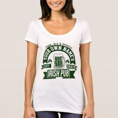 Personalized Irish Pub | Funny Saint Patrick's Day T-Shirt - saint patricks day st patricks holiday ireland irsih special party