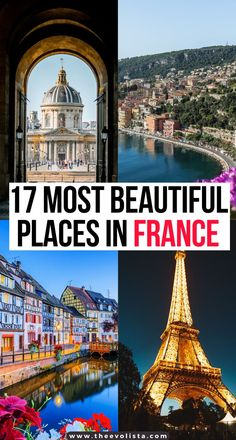 17 of the prettiest cities and villages in France that you need to see in addition to Paris. Best places to travel in France | Most beautiful cities in France | Cutest Villages in France off the beaten path | Best cities to visit in France for every time of year | Charming towns in France for a Winter trip | Best cities to visit for a summer trip to France | Christmas in France | Lavender fields in France | French Riviera | Provence | Brittany | Strasbourg | Normandy #france #travel
