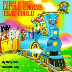 "Watty Piper's 1930 ""The Little Engine That Could"""