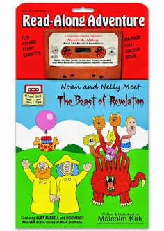 Noah and Nelly Meet The Beast of Revelation.