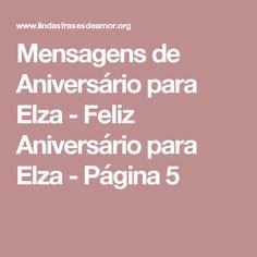 Mensagens de Aniversário para Elza - Feliz Aniversário para Elza - Página 5