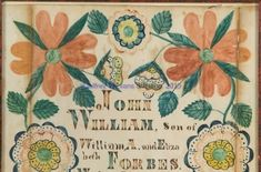 Folk Art Flowers, Flower Art, Primitive Lighting, William And Son, Birth Records, Shenandoah Valley, Watercolor And Ink, Evans, Virginia