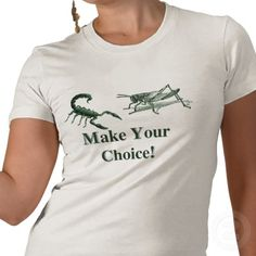 Make Your Choice T-shirt