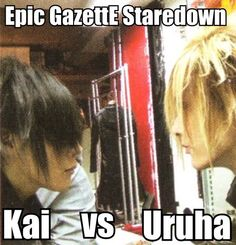 Kai. Uruha. the GazettE.