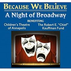 Because We Believe: A Night of Broadway Annapolis, MD #Kids #Events