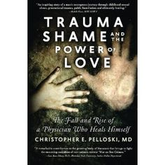 #Book Review of #TraumaShameandthePowerofLove from #ReadersFavorite - https://readersfavorite.com/book-review/trauma-shame-and-the-power-of-love  Reviewed by Anne-Marie Reynolds for Readers' Favorite  Trauma, Shame, and the Power of Love: The Fall and Rise of a Physician Who Heals Himself by Christopher E Pelloski, MD is a powerful story of a man who overcame all the odds. Dr. Pelloski was a leading oncologist, treating children for ravaging diseases. But he has a se...