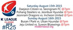 K League Classic 2015 Round 25 and K League Challenge Round 27 – Previews / Predictions (August 15th-16th) | Modern Seoul
