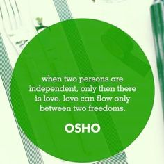 Best 100 Osho Quotes On Life Love Happiness Words Of Encouragement 18