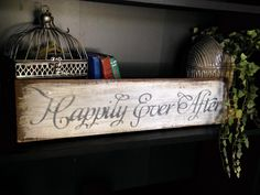 """Rustic, Reclaimed Wood """"Happily Ever After"""" Sign by UpcycledBlessings on Etsy https://www.etsy.com/listing/230060952/rustic-reclaimed-wood-happily-ever-after"""