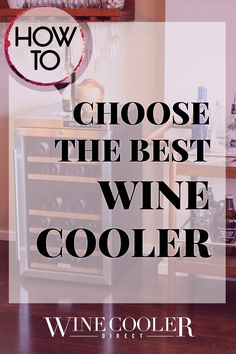 With so many wine refrigerators on the market, picking the perfect one can be overwhelming. Reference this wine cooler guide to help you make the right choice.