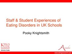 Staff and student experiences of eating disorders in UK schools