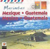 Air Mail Music: Mexico and Guatemala - Marimbas [CD]