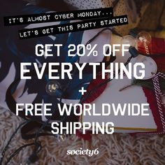 """The deal you've been waiting for all year is now live! Click the link in our Instagram bio @Society6 to activate. #HappyCyberMonday // Free Shipping…"""