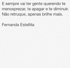 Frase: Fernanda Estellita
