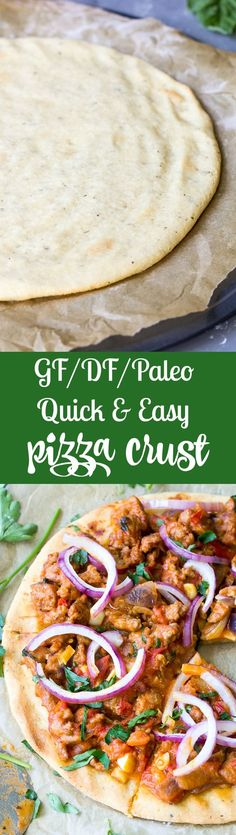 This quick and easy paleo pizza crust will be your new go-to whenever a pizza craving strikes! The ingredients mix together in one bowl and it's ready in under 30 minutes. Top it however you like for (Paleo Recipes Pizza) Whole Food Recipes, Cooking Recipes, Healthy Recipes, Diet Recipes, Quick Recipes, Paleo Ideas, Pizza Recipes, Recipes Dinner, Cooking Ideas