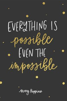 Quotes from Mary Poppins Returns Everything is possible even the impossible Mary Poppins Mary Poppins Quotes Disney Movies Disney Classics Movie Quotes Disney Quotes To Live By, Cute Disney Quotes, Walt Disney Quotes, Disney Senior Quotes, Beautiful Disney Quotes, Disney Quotes About Dreams, Your Amazing Quotes, Disney Quotes Tumblr, Sweet Quotes