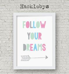 Printable wall art. Available as a download or print in different sizes. #printables #printableart #printathome #prints #digitaldownload #passion #positivequote #arrowart #followyourdreams #dreams