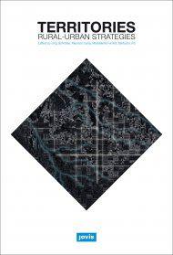 Territories : rural-urban strategies / edited by Jörg Schröder... [et al.] Signatura: 601 TER  Na Biblioteca: http://kmelot.biblioteca.udc.es/record=b1643537~S1*spi