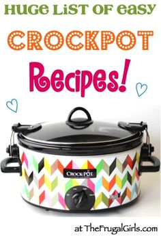 HUGE List of Easy Crockpot Recipes! ~ from TheFrugalGirls.com ~ Go grab your Slow Cooker... you'll LOVE these simple and seriously delicious Recipes!! #slowcooker #recipe #thefrugalgirls