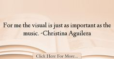 Christina Aguilera Quotes About Music - 50635