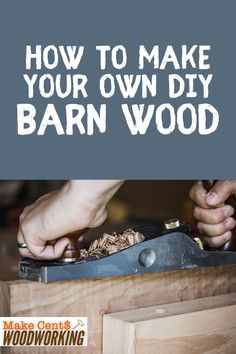Can't seem to make wood look old and distressed? Take a look at our guide on techniques on how to make your own DIY barn wood for your woodworking projects. Wood Projects That Sell, Woodworking Projects That Sell, Diy Wood Projects, Woodworking Crafts, Wood Crafts, Diy Household Tips, Cleaning Tips, Make A Door, Make Your Own